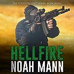 Hellfire: The Bugging Out Series, Book 7 | Noah Mann