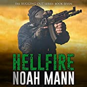 Hellfire: The Bugging Out Series, Book 7 | Noah Mann