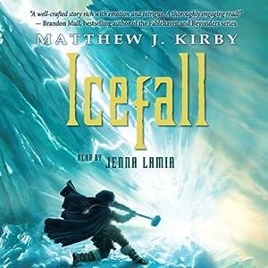Icefall | [Matthew J. Kirby]