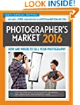 2016 Photographer's Market: How and W...
