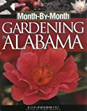 img - for Month-by-month Gardening In Alabama book / textbook / text book