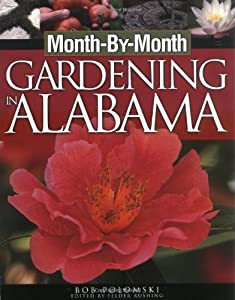 month by month gardening in alabama robert polomski new and used books from thrift books