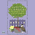 A Cast of Vultures | Judith Flanders