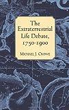 The Extraterrestrial Life Debate, 1750-1900