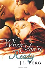 When You're Ready (Ready Series) (Volume 1)