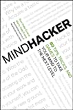 Mindhacker: 60 Tips, Tricks, and Games to Take Your Mind to the Next Level (1118007522) by Hale-Evans, Ron
