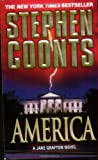 America: A Jake Grafton Novel (Jake Grafton Novels) (031298250X) by Coonts, Stephen