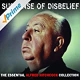 Suspense Of Disbelief - The Essential Alfred Hitchcock Collection