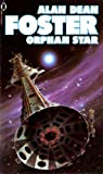 Orphan Star (0450042715) by ALAN DEAN FOSTER