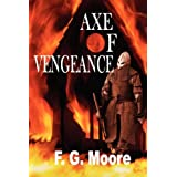 Axe Of Vengeanceby F.G. Moore