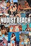 Nudist Beach -ヌーディスト・ビーチ- Vol.10
