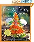Forest Fairy Crafts: Enchanting Fairi...