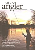 Tom Fort, Niall Fallon, Dominic Garnett, Theo Pike, Jon Day, Kevin Parr, Peter Scott, Nick Fallowfield-Cooper & Rob Forth - Contributors. Fallon (Garrett). Editor. Chris Yates FALLON'S ANGLER: A medley of piscatorial prose. Edited by Garrett Fallon.