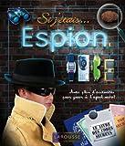 Gadget Espion Si j'étais... espion