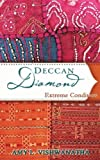 Deccan Diamond Book1, Revised Edition: Extreme Conditions (Volume 1)