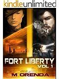 Fort Liberty: Volume 1