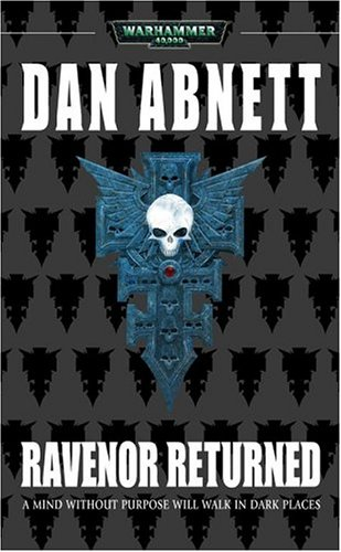 Ravenor Returned (Inquisitor Ravenor), Abnett, Dan