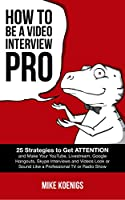 How to Be a Video Interview Pro Front Cover