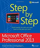 img - for Microsoft Office Professional 2013 Step by Step (Step By Step (Microsoft)) book / textbook / text book
