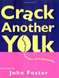 CRACK ANOTHER YOLK: And Other Word Play Poems Hachette Children's Books