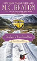 Death of a Travelling Man (A Hamish Macbeth Mystery Book 9) (English Edition)