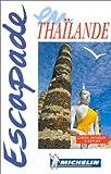echange, troc Guide Escapade - Thaïlande