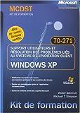 echange, troc Walter Glenn, Michael-T Simpson - Support utilisateurs et résolution des problèmes liés au système d'exploitation client Windows XP : Examen 70-271