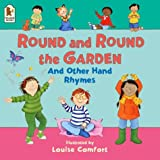 Louise Comfort Round and Round the Garden and Other Hand Rhymes