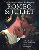 The Young Reader's Shakespeare: Romeo & Juliet (1402700040) by Adam McKeown
