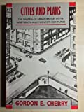 img - for Cities and Plans: The Shaping of Urban Britain in the Nineteenth and Twentieth Centuries book / textbook / text book