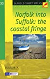 Short Walks Norfolk into Suffolk: Leisure Walks for All Ages