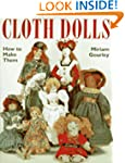 Cloth Dolls: How to Make Them