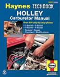 The Haynes Holley Carburetor Manual (Haynes Techbook Series)