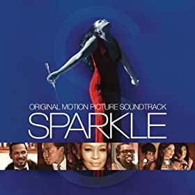 Sparkle: Original Motion Picture Soundtrack