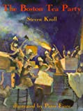 The Boston Tea Party (0823415570) by Steven Kroll