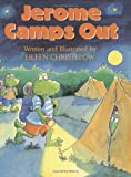 Jerome Camps Out (0395758319) by Christelow, Eileen
