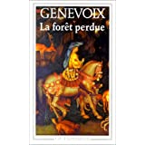La For�t perduepar Maurice Genevoix