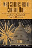 img - for War Stories from Capitol Hill book / textbook / text book