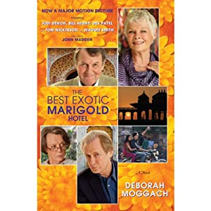 The Best Exotic Marigold Hotel: A Novel | [Deborah Moggach]