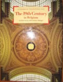 img - for The 19th Century in Belgium (Architecture in Belgium) book / textbook / text book