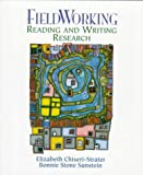 Fieldworking: Reading and Writing Research (013300211X) by Elizabeth Chiseri-Strater