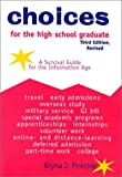 img - for Choices for the High School Graduate: A Survival Guide for the Information Age book / textbook / text book