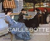 echange, troc Jean-Marie Baron - Caillebotte impressionniste