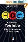 Erfolgreich auf YouTube: Social-Media...