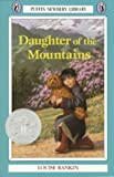 Daughter of the Mountains (Newbery Library, Puffin) (0140363351) by Louise S. Rankin
