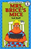 Mrs. Brice's Mice (I Can Read Book 1) (0060224525) by Hoff, Syd