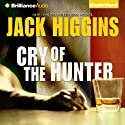 Cry of the Hunter (       UNABRIDGED) by Jack Higgins Narrated by Michael Page