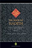 img - for The Book of Hadith: Sayings of the Prophet Muhammad from the Mishkat al Masabih book / textbook / text book