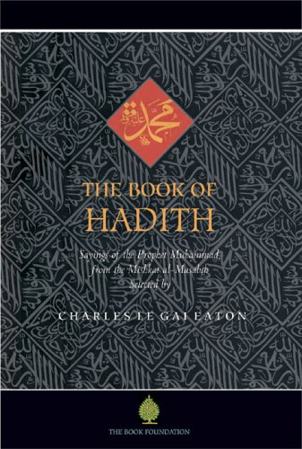 The Book of Hadith: Sayings of the Prophet Muhammad from...