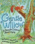 Gentle Willow: Story For Children Abo...